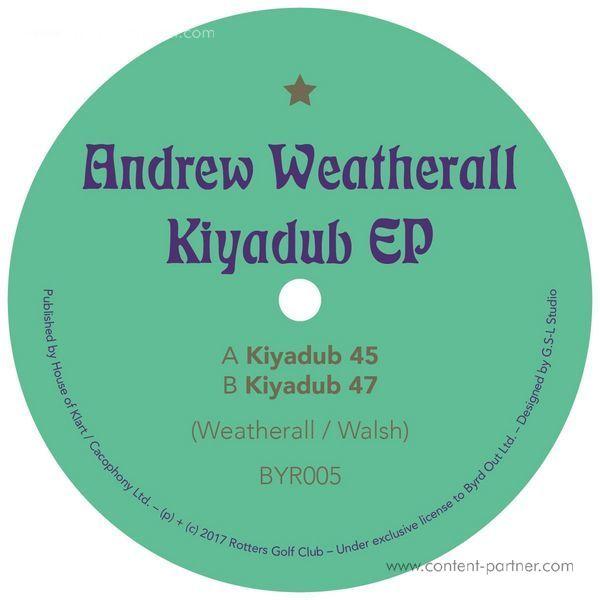 Andrew Weatherall - Kiyadub Ep