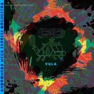 Andromeda Mega Express Orchestra - Vula (2LP+MP3 / Gatefold)