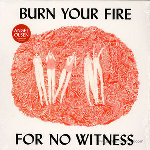 Angel Olsen - Burn Your Fire For No Witness (LP)