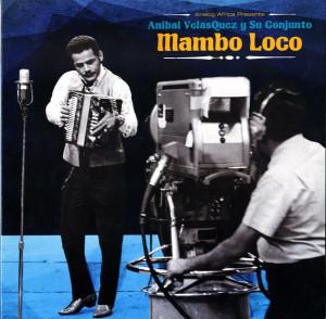 Anibal Velasquez y Su Conjunto - Mambo Loco (LP)