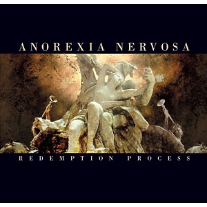 Anorexia Nervosa - Redemption Process (Re-Release)