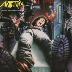 Anthrax - Spreading The Disease