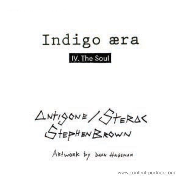 Antigone / Sterac / Stephen Brown - The Soul