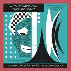 Antonio Carlos Jobim - Orfeu Da Conceicao + Brasilia...