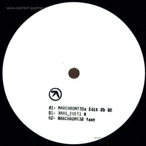 Aphex Twin - MARCHCHROMT30a Edit 2b 96 EP (12''/White