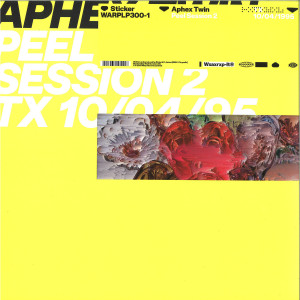 Aphex Twin - Peel Session 2 (12''+MP3)