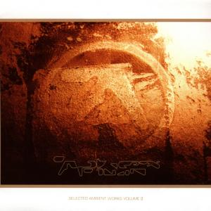 Aphex Twin - Selected Ambient Works Vol.2