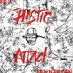 Ara-U / Radioactive Man - Plastic Attack