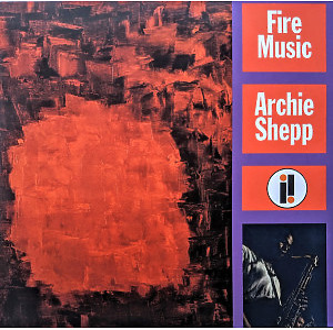 Archie Shepp - Fire Music (LP Reissue)
