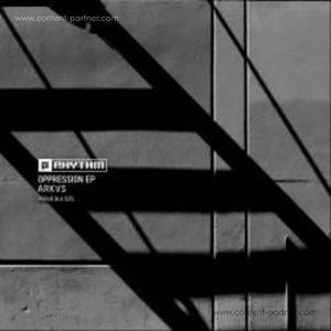 Arkvs - Oppression Ep