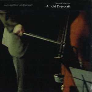 Arnold Dreyblatt - Second Selection