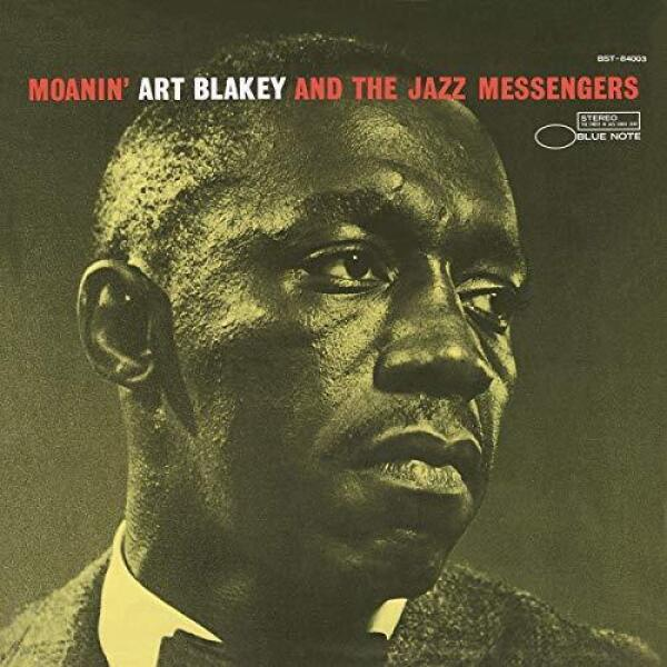 Art Blakey & The Jazz Messengers - Moanin' (Blue Note Classic Vinyl Series LP)