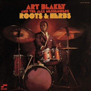 Art Blakey & The Jazz Messengers - Roots And Herbs (Tone Poet Vinyl)