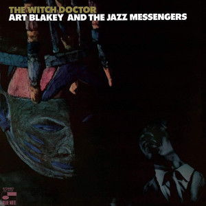 Art Blakey & The Jazz Messengers - The Witch Doctor (Tone Poet Vinyl LP)