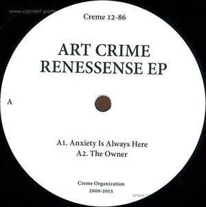 Art Crime - Renessense EP