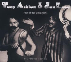 Ashton,Tony/Lord,Jon - First Of The Big Bands (LTD Ed)