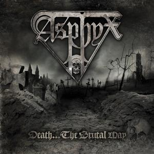 Asphyx - Death...The Brutal Way