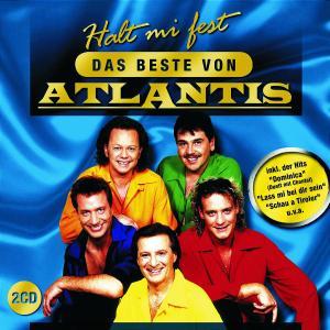 Atlantis - Halt Mi Fest-Das Beste