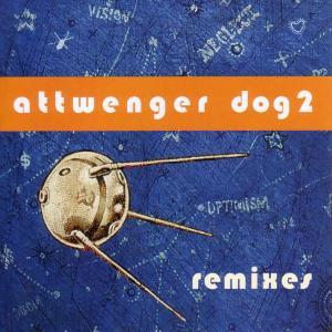 Attwenger - Dog 2-Remixes