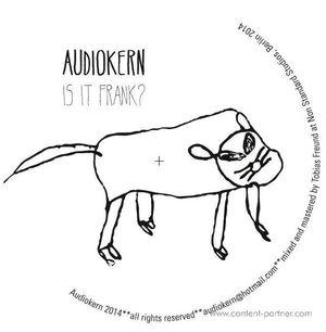 Audiokern - Is it Frank?