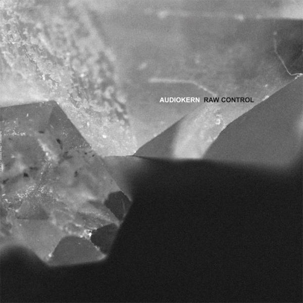 Audiokern - Raw Control (incl. Tobias. Remix)