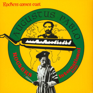 Augustus Pablo - Rockers Come East (Reissue)