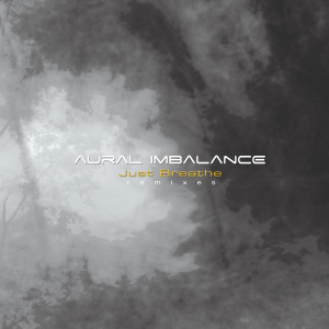 Aural Imbalance - Just Breathe (12