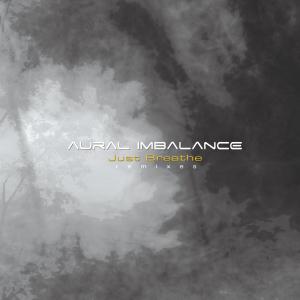 Aural Imbalance - Just Breathe (12