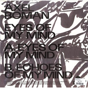 Axel Boman - Eyes Of My Mind (Back)