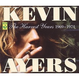Ayers,Kevin - The Harvest Years 1969-1974