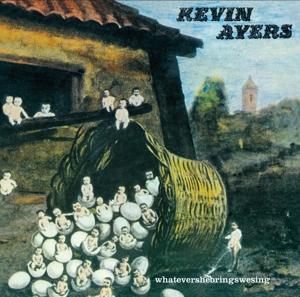 Ayers,Kevin - Whatevershebringswesing+3 Bo