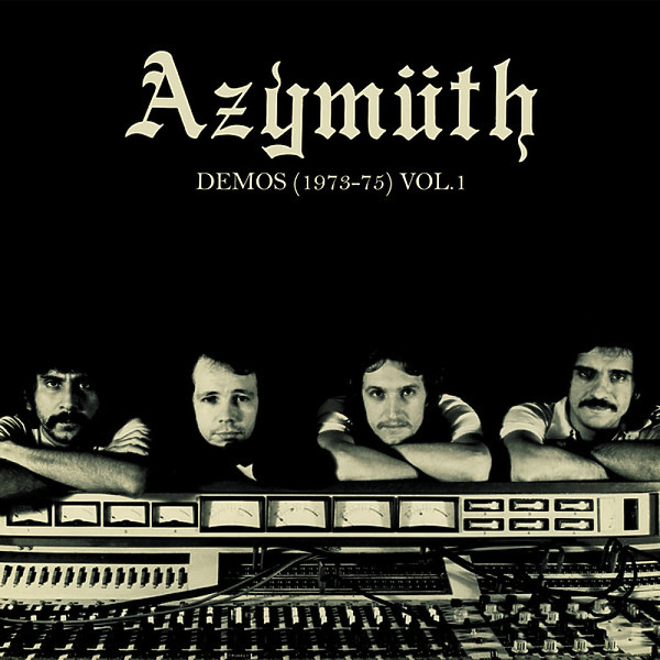 Azymuth - Demos (1973-75) Vol.1 (180g LP+MP3)