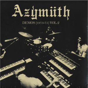 Azymuth - Demos (1973-75) Vol.2 (180g LP+MP3)