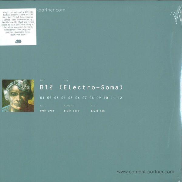 B12 - Electro-Soma (Remastered 2LP+MP3+Poster/Gatefold)