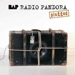 BAP - Radio Pandora (Plugged)