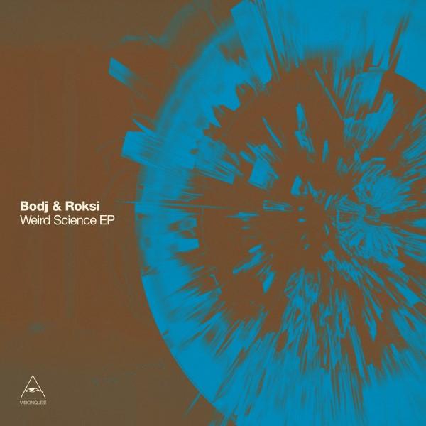 BODJ & ROKSI - W EI RD SCI ENCE EP