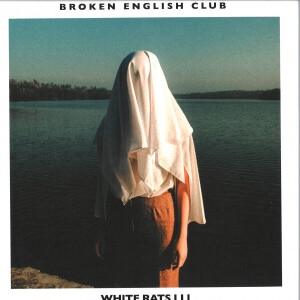BROKEN ENGLISH CLUB - WHITE RATS III (Back)