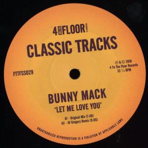 BUNNY MACK - LET ME LOVE YOU (INC. DJ GREGORY & MOPLEN REMIXES)