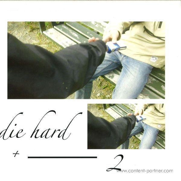 Baba Stiltz - Die Hard+2