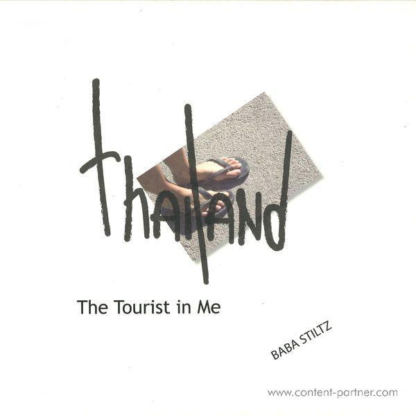 Baba Stiltz - Thailand (The Tourist In Me)