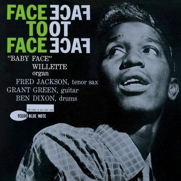 Baby Face Willette - Face To Face (Tone Poet Vinyl)