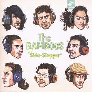 Bamboos,The - Side-Stepper
