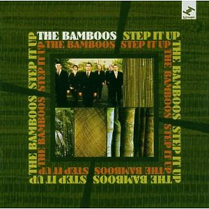 Bamboos,The - Step It Up