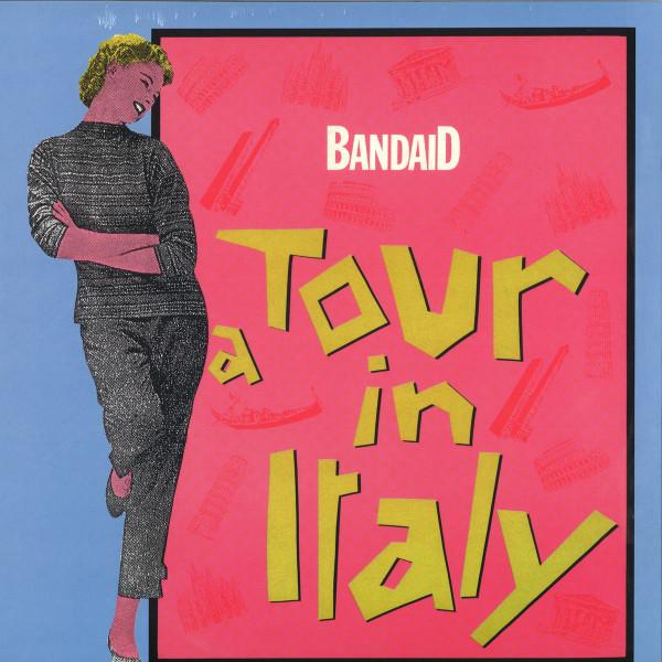 Band Aid - A Tour In Italy (Pellegrino, Tony Carrasco mixes)