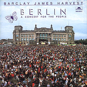 Barclay James Harvest - Berlin-A Concert For The People