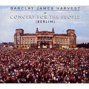 Barclay James Harvest - Concert For The People (Berlin)