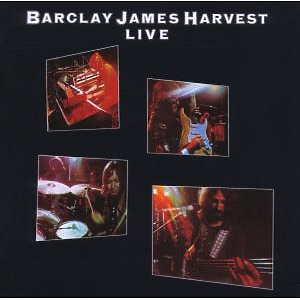 Barclay James Harvest - Live (Remastered)
