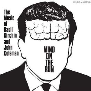 Basil Kirchin & John Coleman - Mind On The Run
