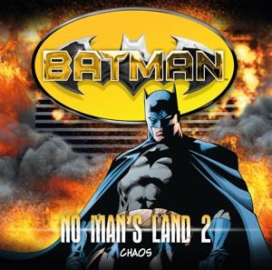 Batman - No Man's Land 02-Chaos