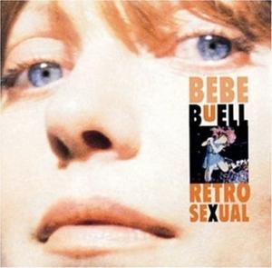 Bebe Buell - Retrosexual
